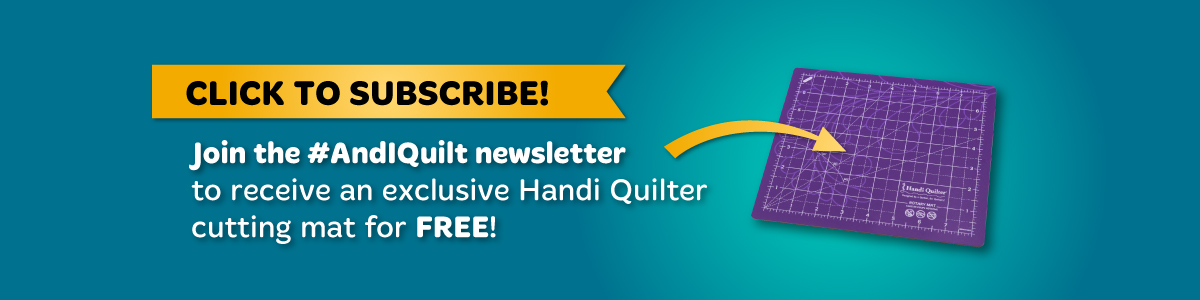 Image of a banner announcing a free Handi Quilter cutting mat to anyone who subscribes to the And I Quilt newsletter